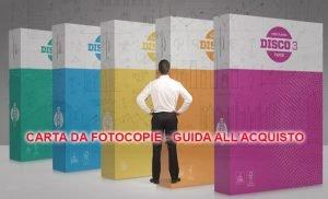 Guida all'acquisto completa di tutti i modelli di carta da fotocopie